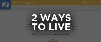 Click here to go to the 2 ways to live website